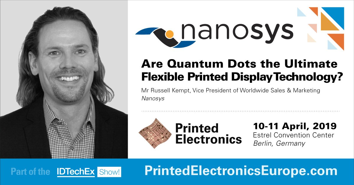 Russell Kempt, Nanosys, speaking at IDTechEx Printed Electronics 2019 in Berlin, Germany