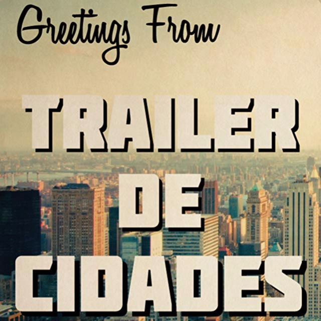 City Trailers - Travel Videos | 7 Episodes, 2015-2017