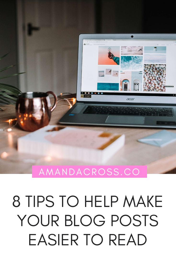 8 Tips To Help Make Your Blog Posts Easier To Read | Making a blog post that's easy to read is a science. Many people slap together a blog post without any regard to what makes a post great. Today's blog will share all the tips you need to make your blog posts easier to read. #Blogging #BloggingAdvice #ContentCreation