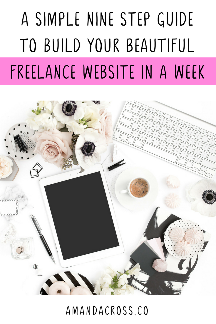 A Simple Step-By-Step Guide To Build Your Beautiful Freelance Website In A Week | Do you want to build a freelance website that will attract clients? Today's blog post will give you a step-by-step guide to creating your freelance website this week.