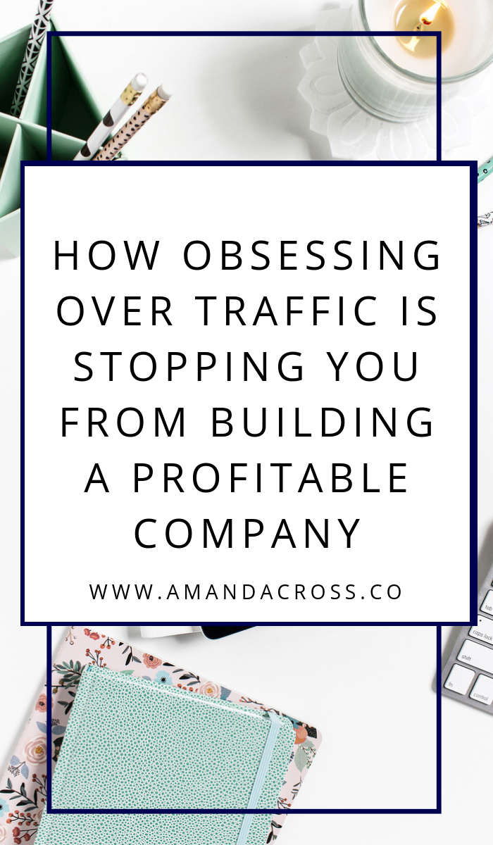 How Obsessing Over Traffic Is Stopping You From Building A Profitable Company | Building a profitable company is not easy. We often turn to content marketing to solve our problems and bring in traffic, but is traffic the best goal for your business blog to have? Today on the blog I am sharing my thoughts on traffic and why you should lean on other goals to grow your business.