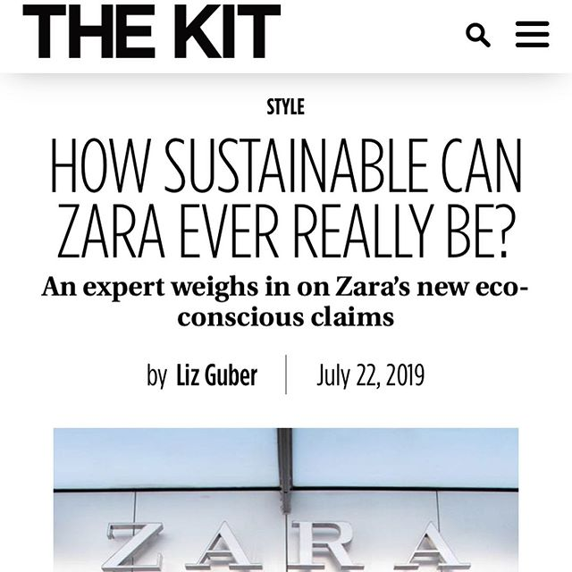 """I weigh in on @zaras sustainability goals over at @thekitca and @thetorontostar. Yes, it's significant that one of the world's largest brands is setting goals to reduce their impacts. But if you're curious which aspects of it are greenwashing, you're not alone. 🧐 Here's my take: 1. @zara is focusing on its supply chain by moving to materials like lyocell, recycled polyester and BCI cotton that use less chemicals, water, and energy. This is a good thing as the vast majority of fashion's environmental impact happens in the raw materials and manufacturing phase. 2. However, it's not accurate to call these alternative materials or processes """"sustainable."""" They are simply less resource-intensive than the alternative. Language matters a lot in this instance otherwise you're signaling to consumers that everything is okay, problem is solved. Here, it's important to not let brands get away with overusing words like sustainability because it confuses and muddles the issue. Even saying """"more sustainable"""" materials would be more accurate.  3. @zara doesn't seem to be addressing their business model, which is bad. In seven years, the company has gone from making 850 million garments per year to 1.4 billion garments per year. Only by slowing down and considering renting or resale can I imagine that this brand will curb its total carbon footprint. 4. Change is happening and debate is healthy. It's a good thing that we are discussing whether or not @Zara is going far enough and what they should doing differently and better. Let's keep putting pressure on them and using our voices.  #zara #sustainablefashion #fastfashion #fightfastfashion #sustainablestyle #consciousconsumer  #slowfashion #fairfashion #ecostyle #sustainablebrands"""