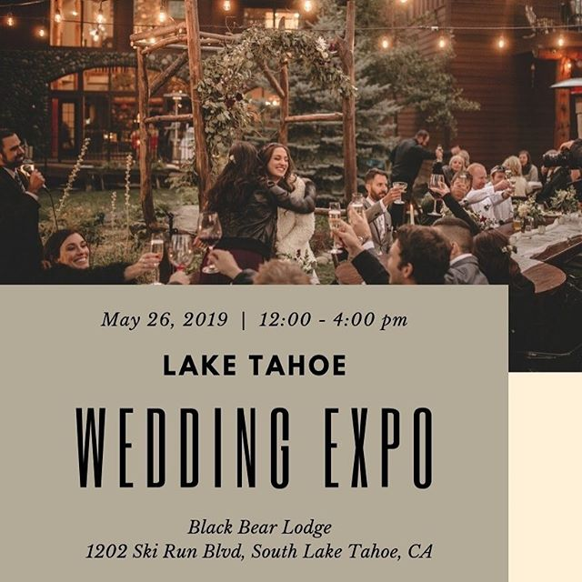 Whoop whoop!! 🍾🎉 . Who wants to meet the best Lake Tahoe wedding vendors in town? . You can Sunday, May 26th at the gorgeous Black Bear Lodge. . See you there! . #laketahoeweddingexpo #mountainwedding #southlakeweddingplanner #eventplannerlife