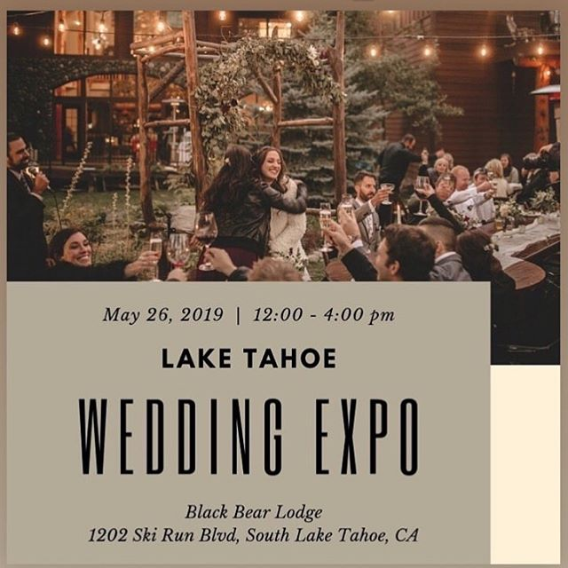 Whoop whoop!! 🍾🎉 only one more day!! Rain or shine!! . Come enjoy complimentary champagne, flowers, planning guides, discounts, tasty bites, and more while mixing and mingling with the best Lake Tahoe wedding vendors in town? .  Sunday, May 26th at the gorgeous Black Bear Lodge. . .  See you there! . #laketahoeweddingexpo #mountainwedding #southlakeweddingplanner #eventplannerlife