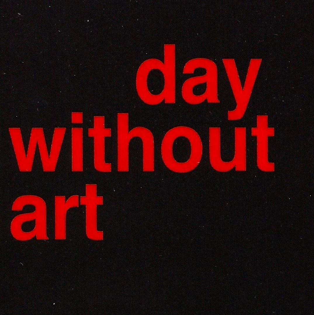 DAY WITHOUT ART