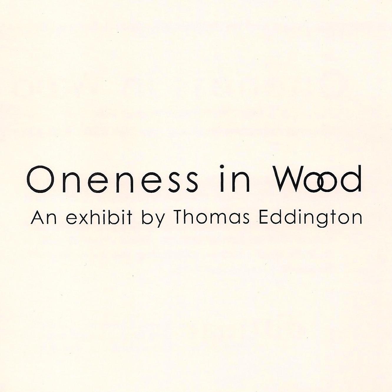 ONENESS IN WOOD