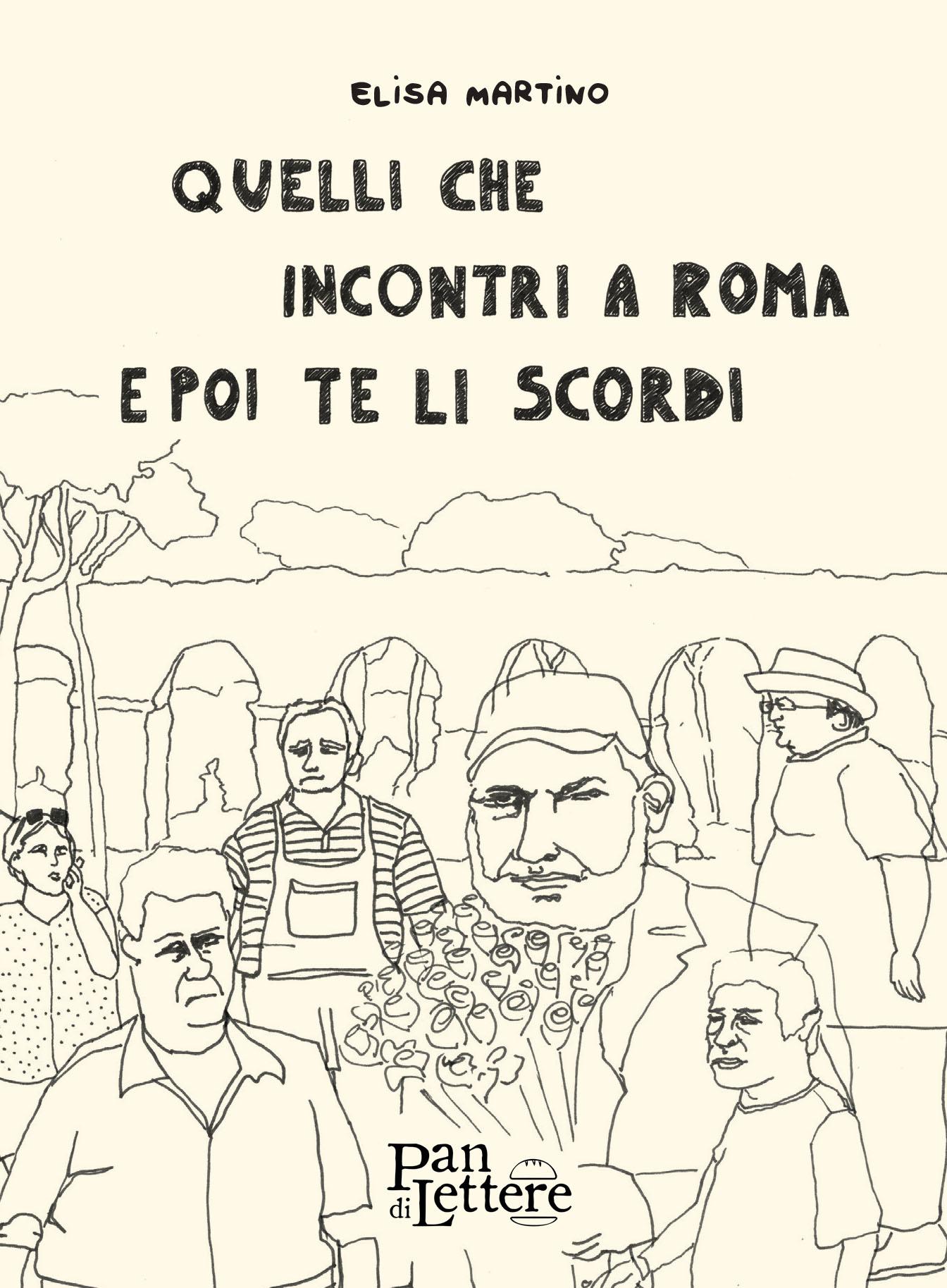 Quelli che incontri a Roma e poi te li scordi.jpg