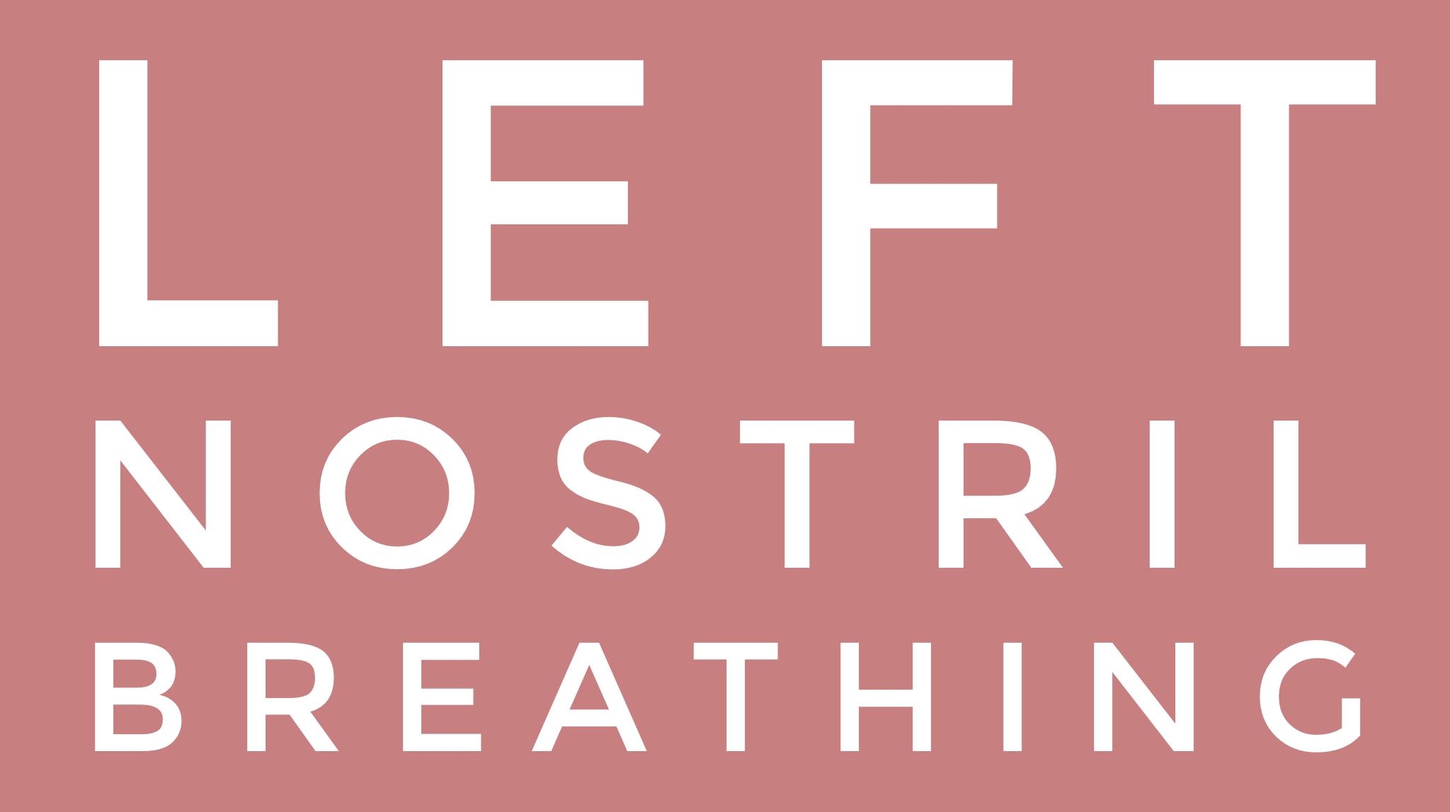 Left Nostril Breathing