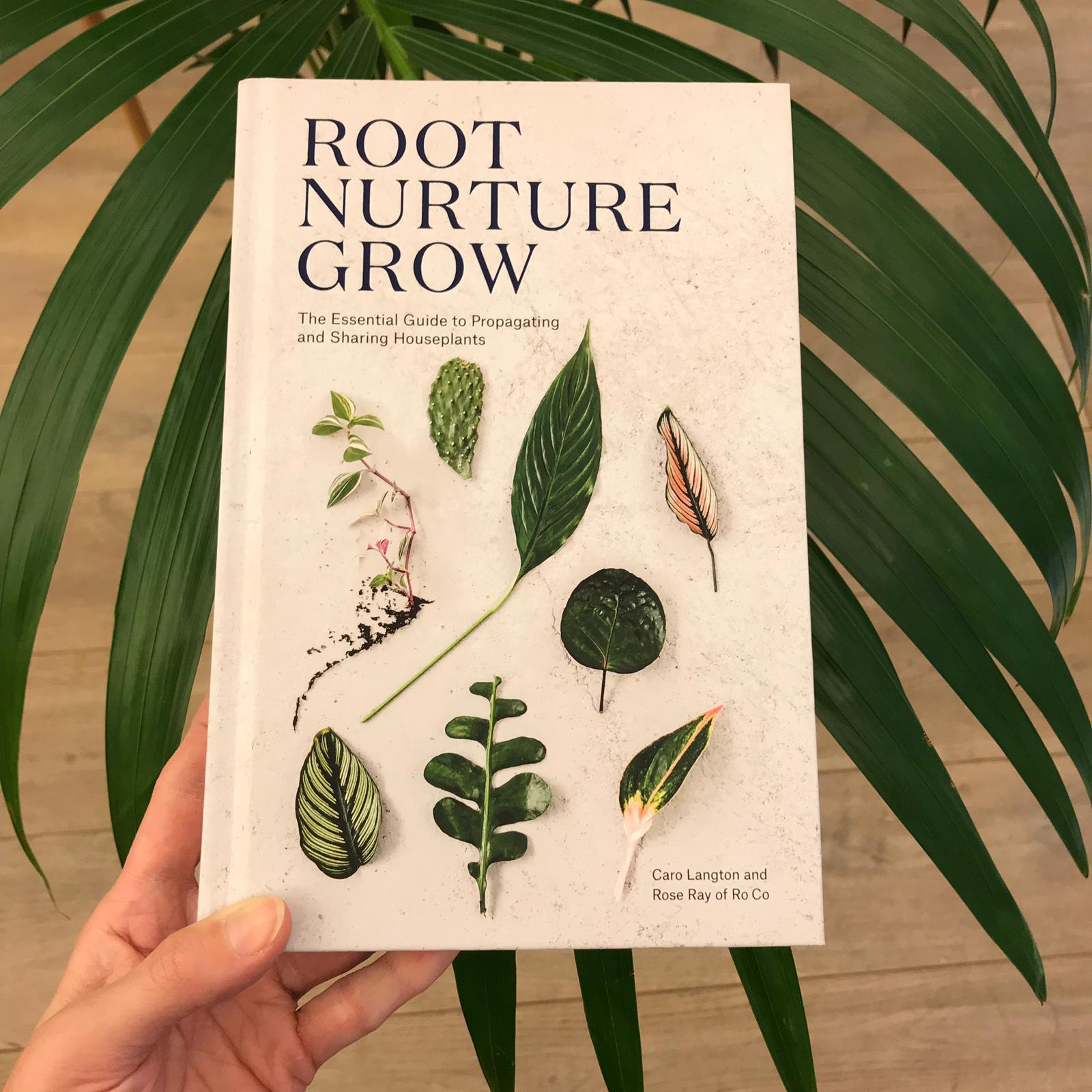ROOT NURTURE GROW BY    STUDIO RO CO     There's nothing more rewarding than propagating plants and watching them grow. This beautiful book is packed with simple propagation instructions and beautiful inspiration images. Any plant fan will enjoy trying something new, whether that be growing a mango from a stone, or having a go at Begonia leaf cuttings.    £14.59    Available to order    here
