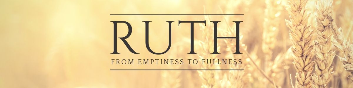 Ruth Sermon Header Image for Link to Page.jpg