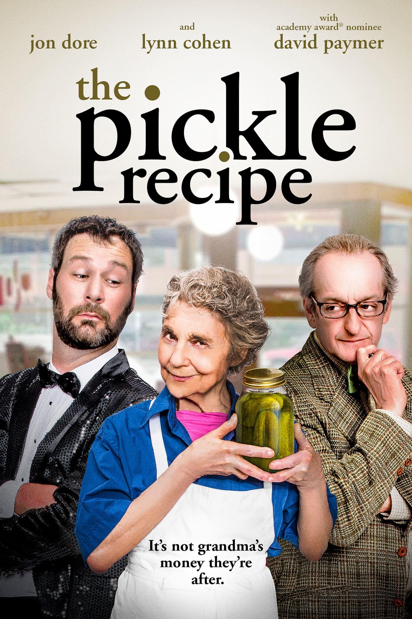 The Pickle Recipe Film 2016