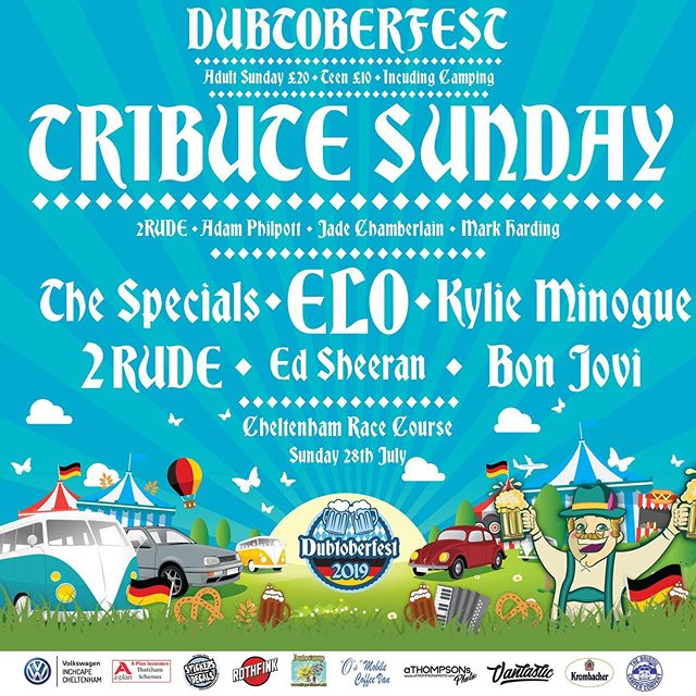 At Dubtoberfest 2019 Sunday is also our Tribute Festival, that's a full day of back to back bands in our big top marquee! If you are concerned about how you will get home after a few of our ice cold two pint Krombacher steins, don't be - there is camping on Sunday night as well!  Whether you are staying for the whole weekend or just attending the Sunday, we can't wait to see you all!  The line up for music on Sunday includes: Reggae & Ska singer -Marley White Bon Jovi - Wrong Jovi Ed Sheeran - Adam Philpott The Specials - Various Artists Kylie Minogue - Jade Chamberlain SKA Tribute - 2Rude ELO - A celebration of ELO & Jeff Lynne  Advance ticket sales end Monday 15th of July at midday - we currently do not know if tickets will be available on the door until we get final numbers from sales tomorrow, so don't delay in getting your tickets!  www.dubtoberfest.co.uk/tickets  Got a question? Have you seen our FAQ?  www.dubtoberfest.co.uk/faq  Be sure to enter your Volkswagen into the Show & Shine display on Sunday via the website.  Oktoberfest fancy dress is encouraged all weekend, get those steins filled, lederhosen & dirndl ready for an action packed fun weekend in Cheltenham, see you in two weeks!  #Dubtoberfest #dubtoberfest2019 #vwshow #cheltenham
