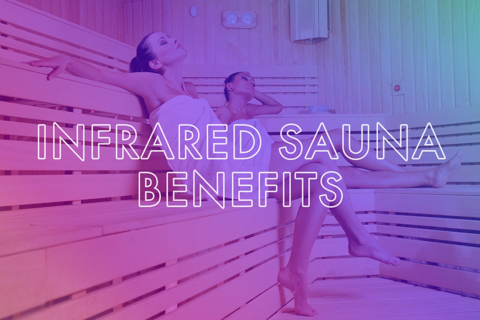 infrared sauna benefits.png