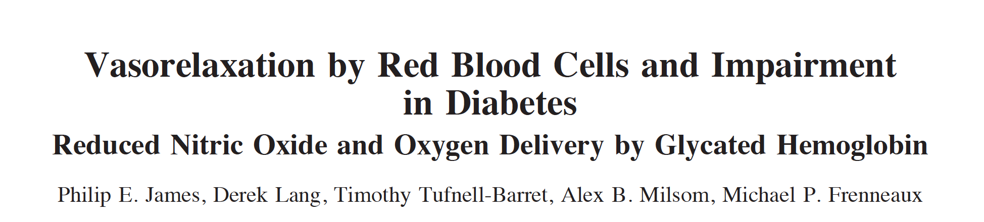 - High HbA1c in diabetics negatively impacts blood flow regulation and tissue oxygenation mechanisms of nitric oxide