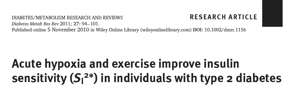 - Resting or exercising in moderate hypoxia increases insulin sensitivity in type 2 diabetics