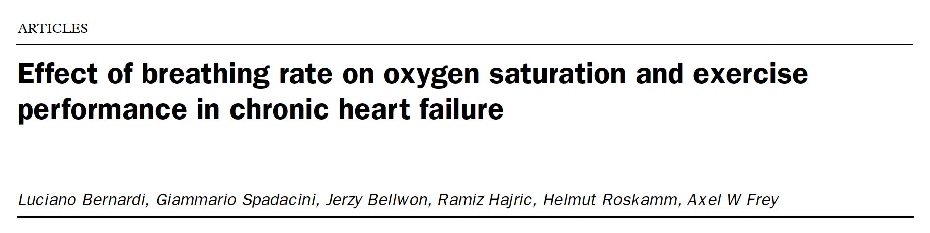 - Slow breathing reduces spontaneous breathing rate, increases resting oxygen saturation, and improves exercise performance in chronic heart failure patients