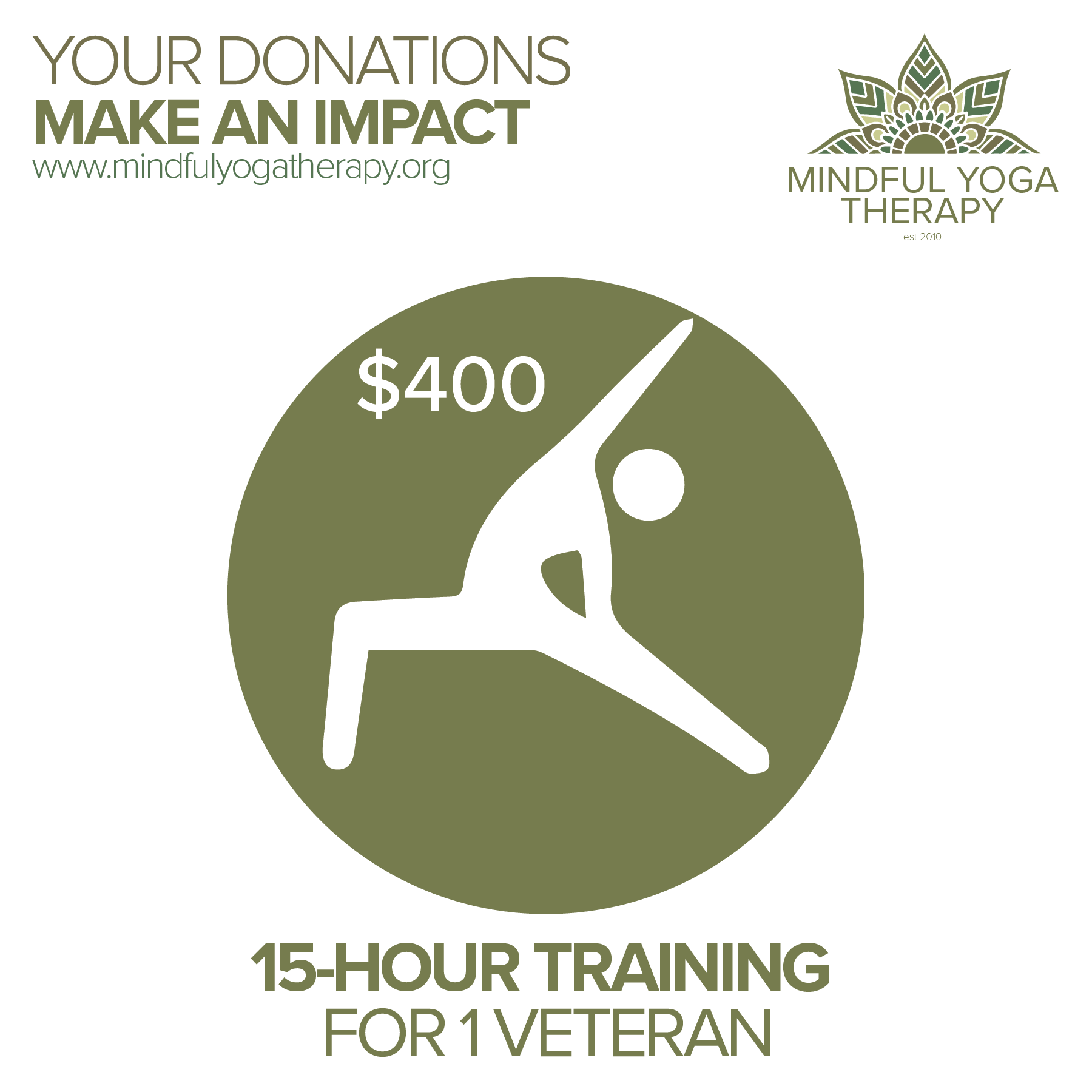 Yoga for Veterans and Service Members $400 - $400 can provide a scholarship for one Veteran or spouse to attend our IAYT Approved 15-hour program.