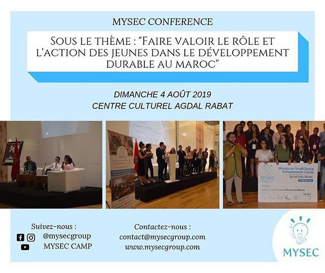 [MYSEConference]  Nous avons le plaisir de vous annoncer que nous organisons notre conférence sous le thème : « Faire valoir le rôle et l'action des jeunes dans le développement durable au Maroc » le dimanche 4 août 2019 au Centre Culturel Agdal de Rabat à partir de 14h.  Le lien pour s'inscrire sera partagé sur notre page prochainement. *Accès ouvert au public*