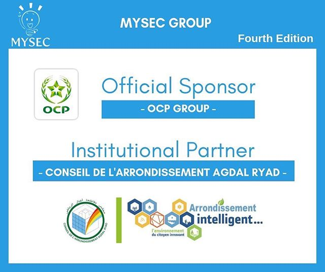 MYSEC GROUP would like to thank our official sponsor « OCP Group » and institutional partner « Conseil de l'Arrondissement Agdal Ryad ».
