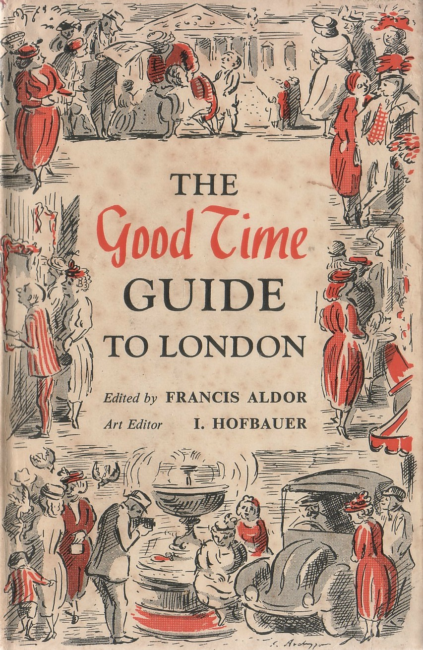 The good time guide to London -