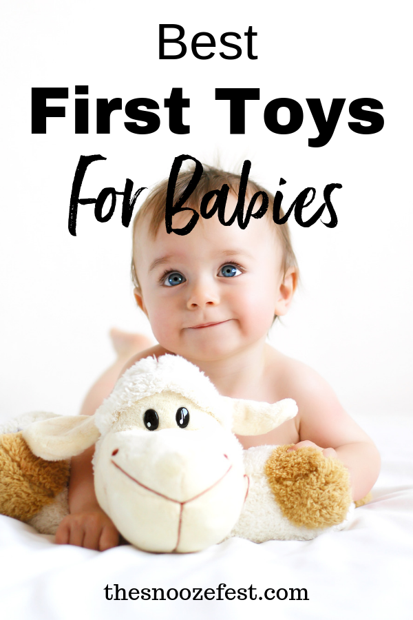 Best First Toys for Babies | The Snooze Fest by Jayne Havens, Certified Sleep Consultant