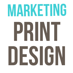 PRINT MARKETING  Business cards, postcards, packaging labels…and more!