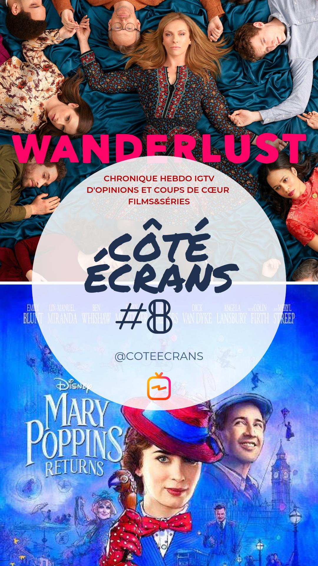 Critique film et serie Wanderlust et Le Retour de Mary Poppins