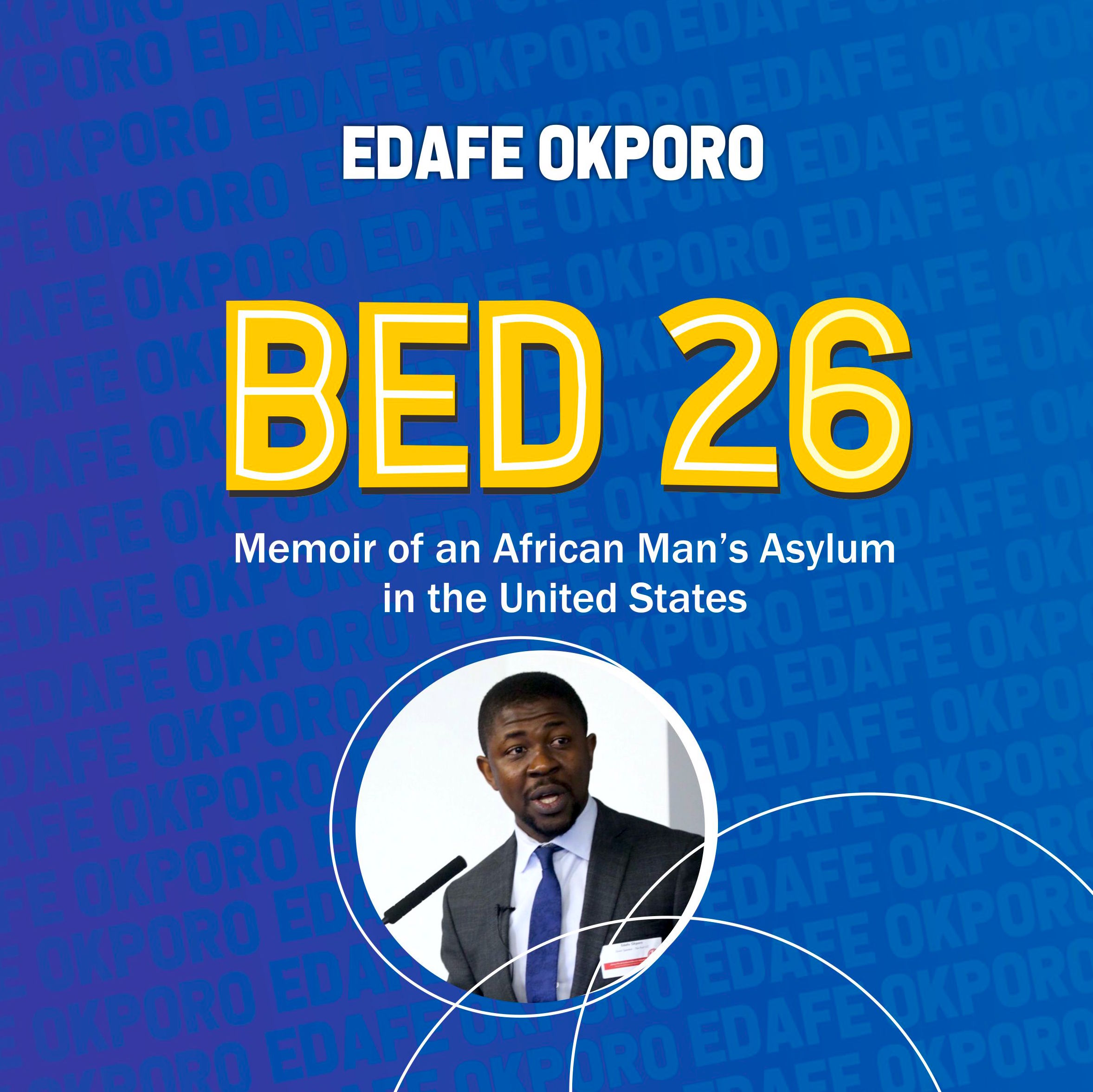 BED 26 - Written by Edafe Okporo, narrated by Michael Goodrick. Published in march 2018, the audio book version has a new cover and a voice over by Michael who has produce best selling audio books.