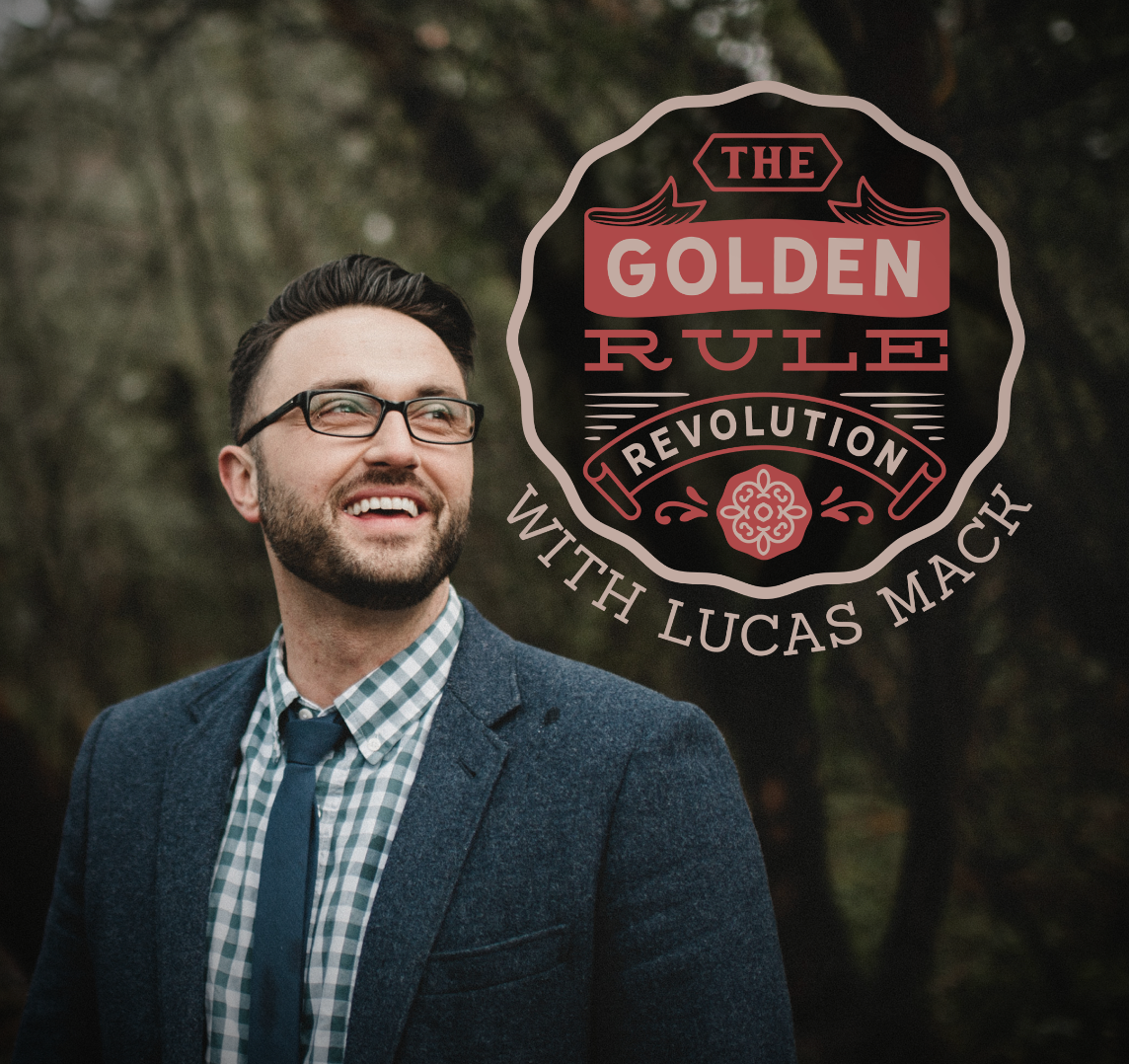 Lucas Mack The Golden Rule Revolution
