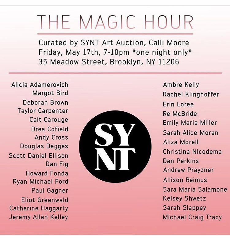 The Magic Hour - The Magic Hour, curated by Calli Moore & See You Next Thursday - May 17th