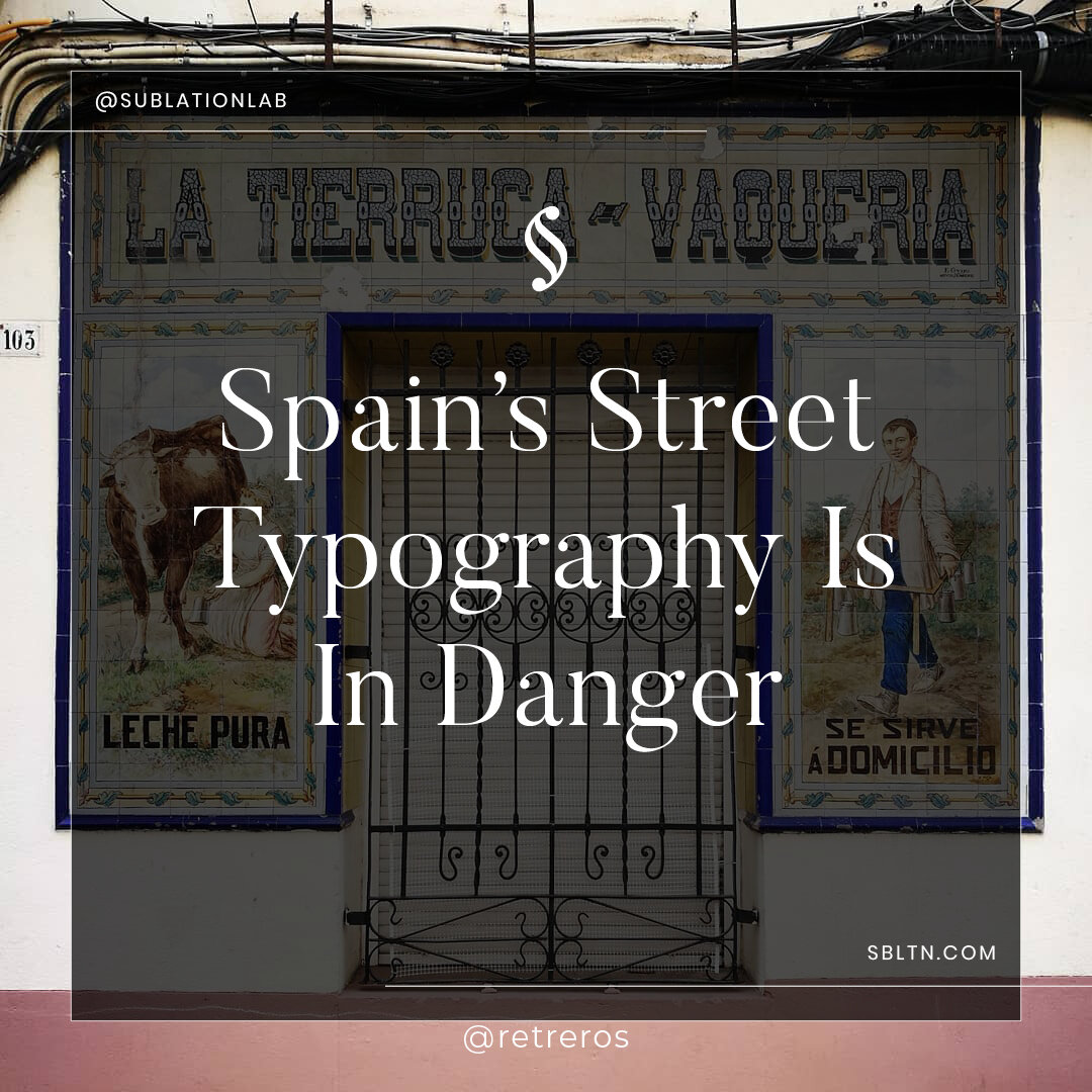 Madrid No Frills is part of the Spanish community of retro typography hunters who are acting fast to preserve Spain's unlikely works of street art.