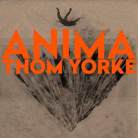 Anima. - Thom Yorke.