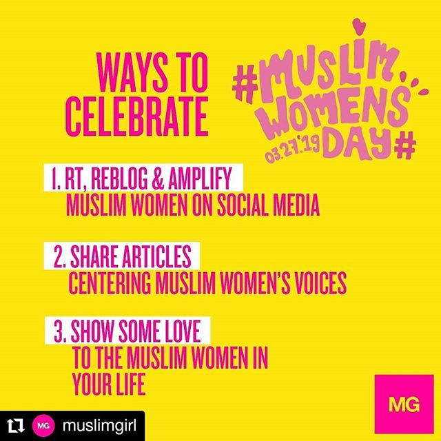 #Repost @muslimgirl • • • • • • HAPPY #MUSLIMWOMENSDAY! Join us by celebrating Muslim women ALL DAY today! Want to get involved? Here are the best ways to celebrate!