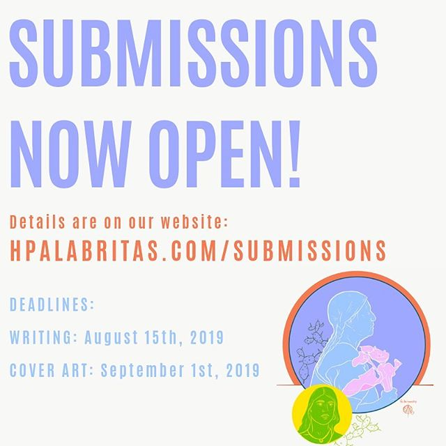 SUBMISSIONS FOR FALL 2019 NOW OPEN! Head over to hpalabritas.com/submissions (the link in our bio) to learn more on how to submit! We can't wait to read your submission for our 3rd issue! Share with your fellow Latinx writers and artists #PALABRITAS2019 #Submit #LatinxWriters #LatinxArtists