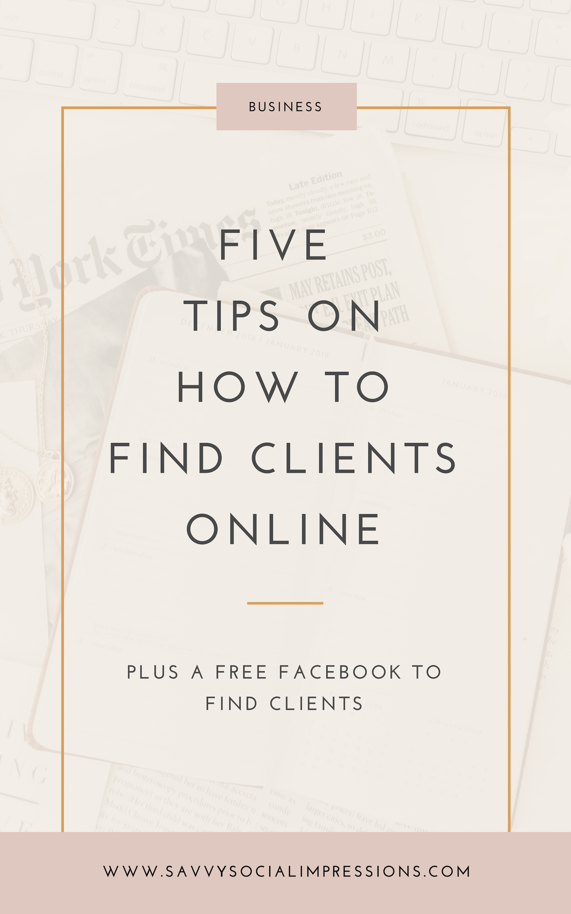 5 Tips On How to Find Clients Online.png