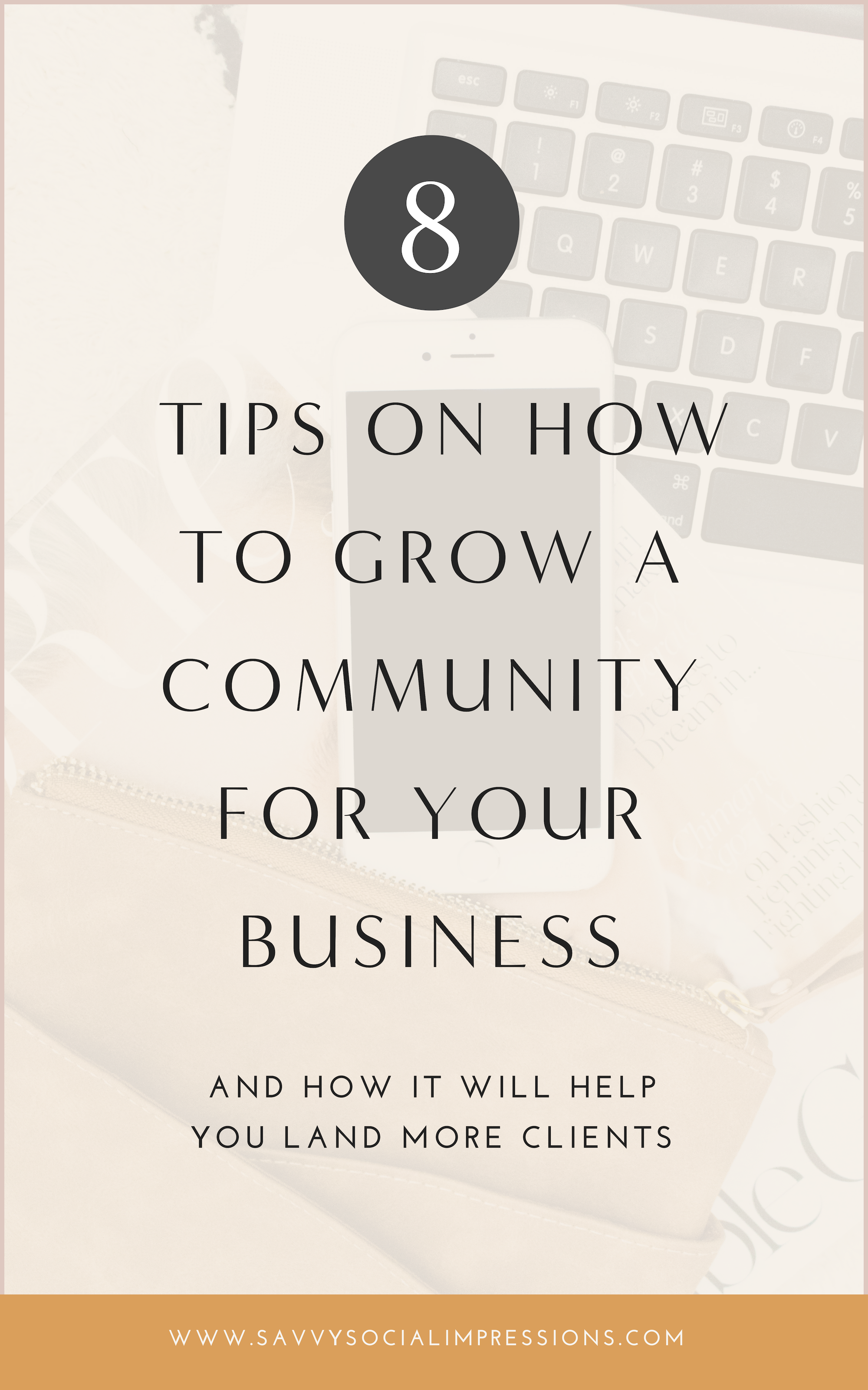 8 Tips on How To Grow a Community For Your Business.png