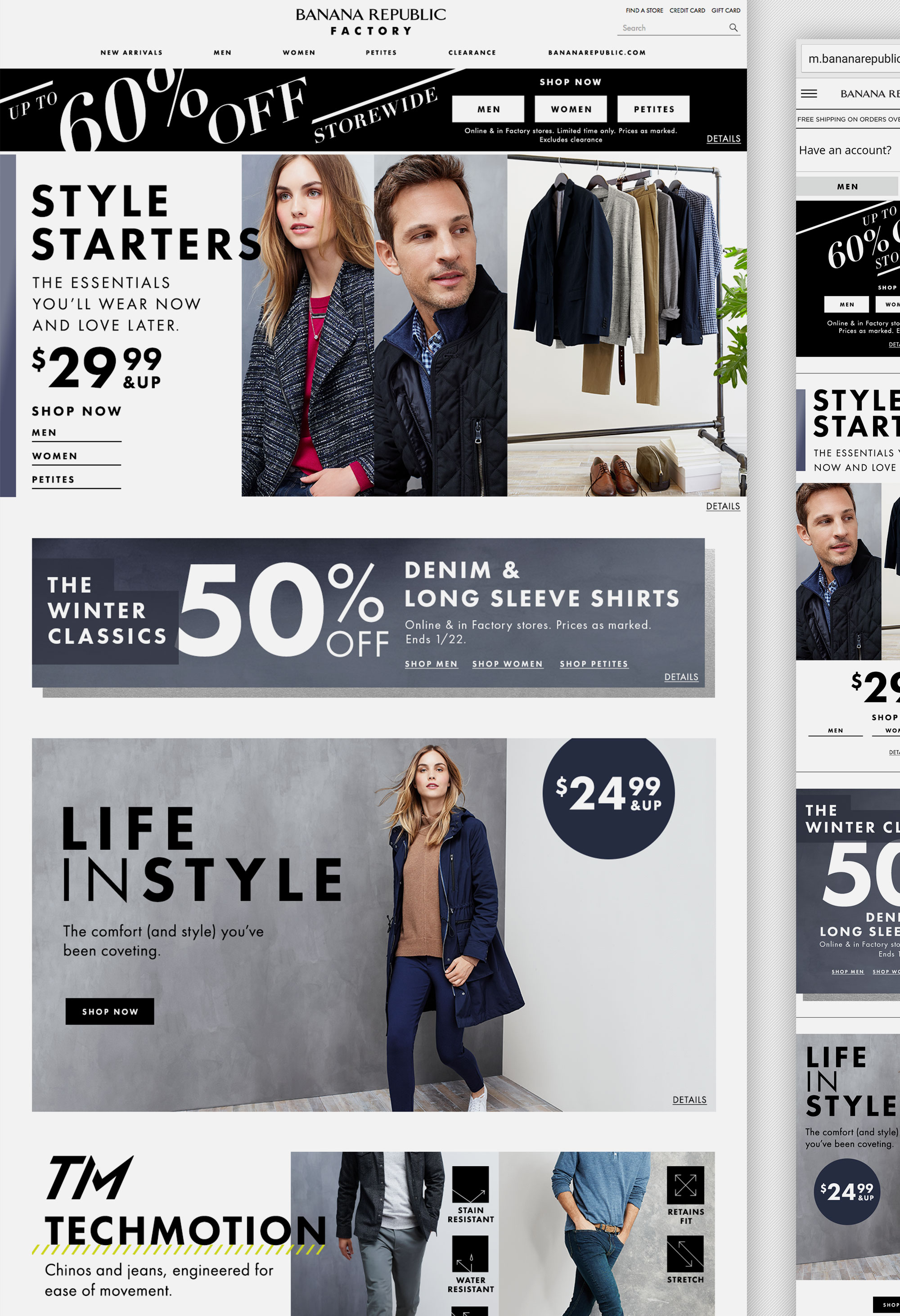 Banana Republic Factory:    Bi-monthly site refreshes and email marketing.
