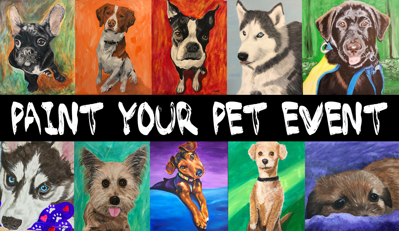 All 10 of these paintings were from Past Paint Your Pet Events. This was everyone's first painting ever!