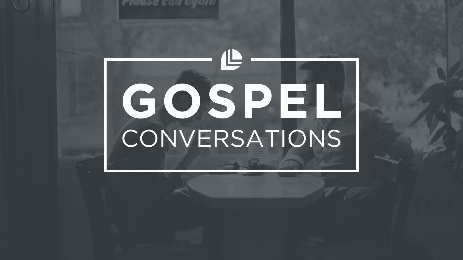 gospel conversations.jpg