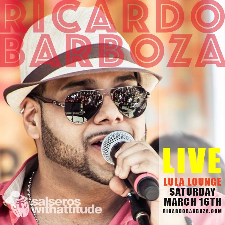 ricardo-barboza-ft-salseros-with-attitude-lula-march16.jpg