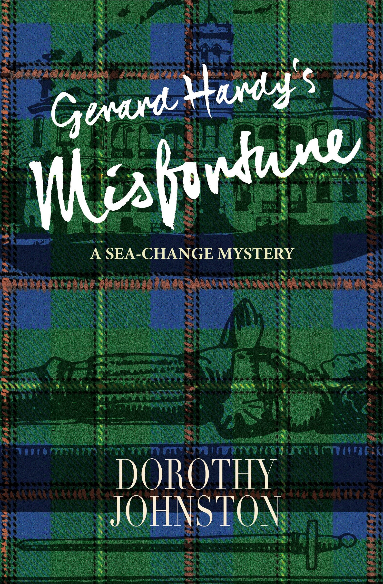 COVER IMAGE_Gerard Hardy's Misfortune by Dorothy Johnston.jpg
