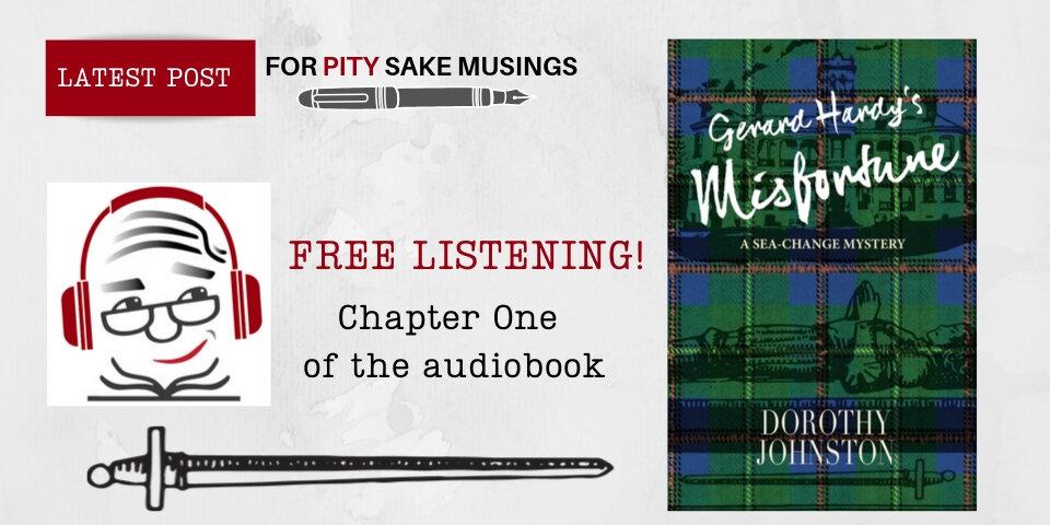 FREE LISTENING_Chap 1 of Gerard Hardy's Misfortune.jpg