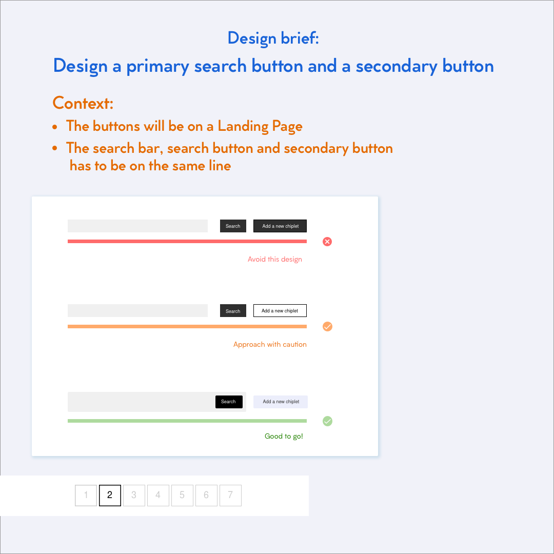 Design a primary search button and a secondary search button