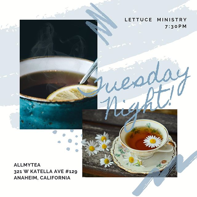 TUESDAY NIGHT! Join us for some prayer and fellowship at @allmyteacafe ! See you all soon! . . . . . #LettuceLove #LettuceFellowship #CPCWilmington