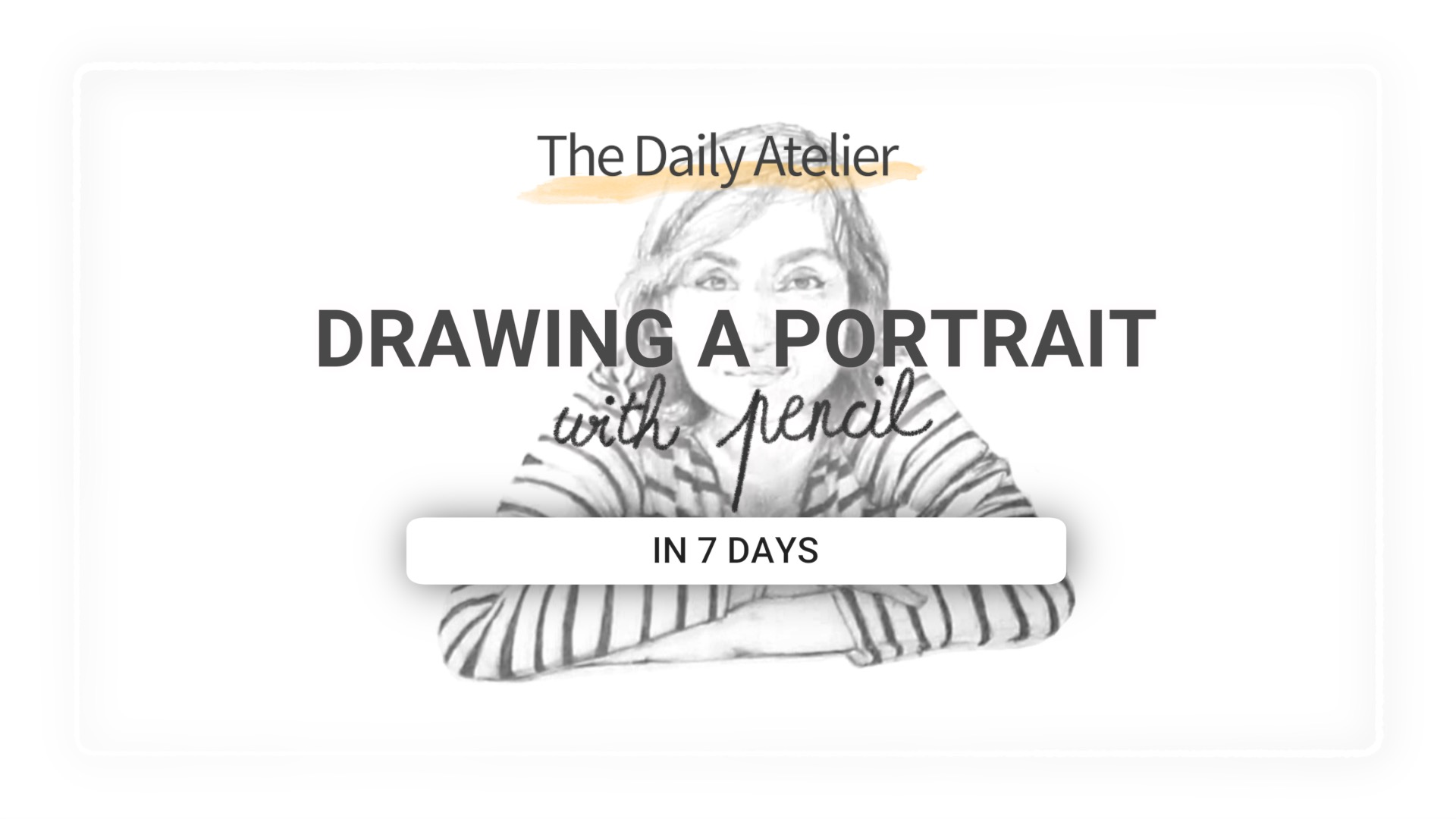 This is the course where I share my personal formula for drawing a portrait or a self-portrait with pencil, even if you don't have a lot of time or haven't drawn in a long time.