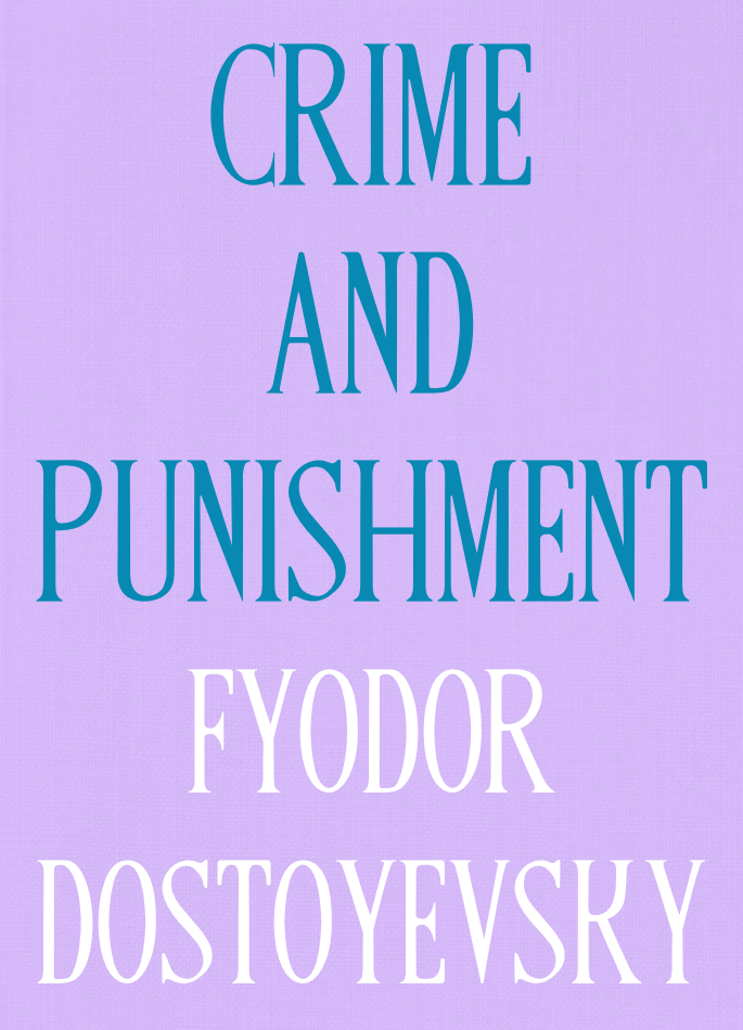 Crime and Punishment by Fyodor Dostoyevsky.png