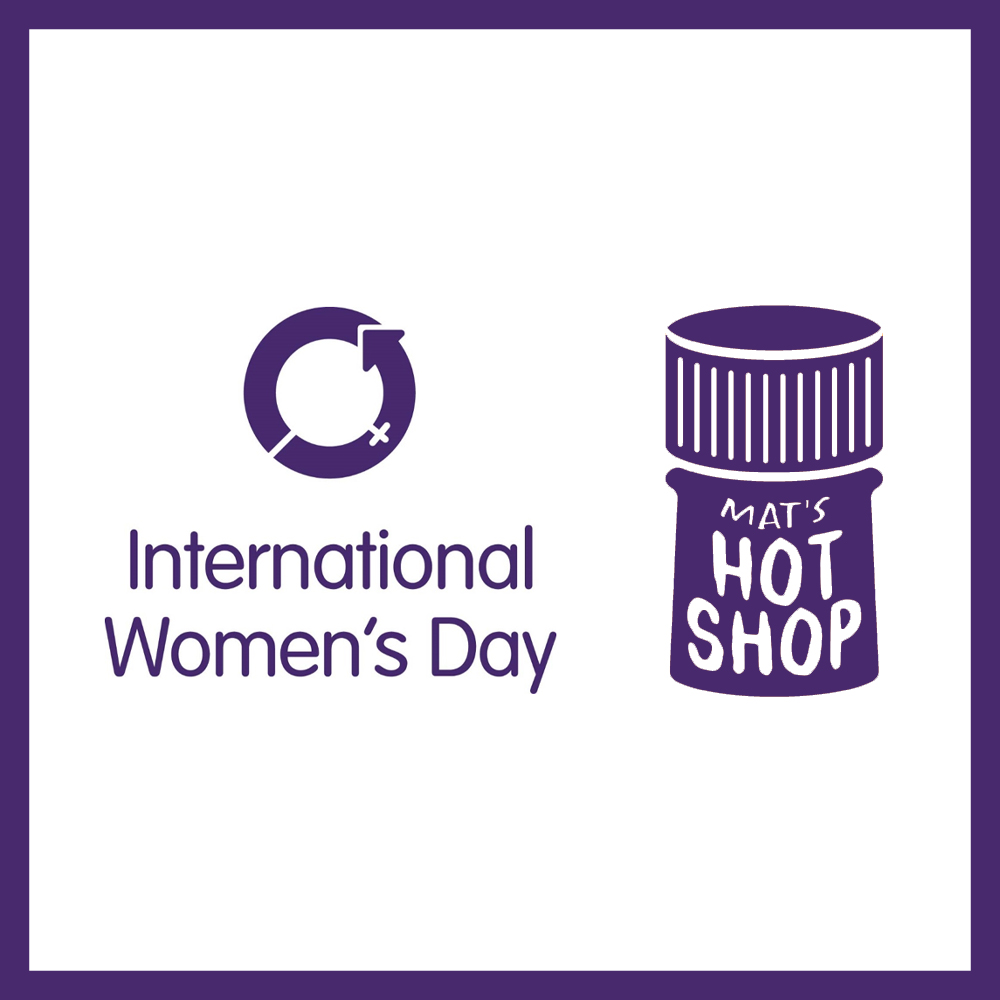 IWD2019 Mat's Hot Shop
