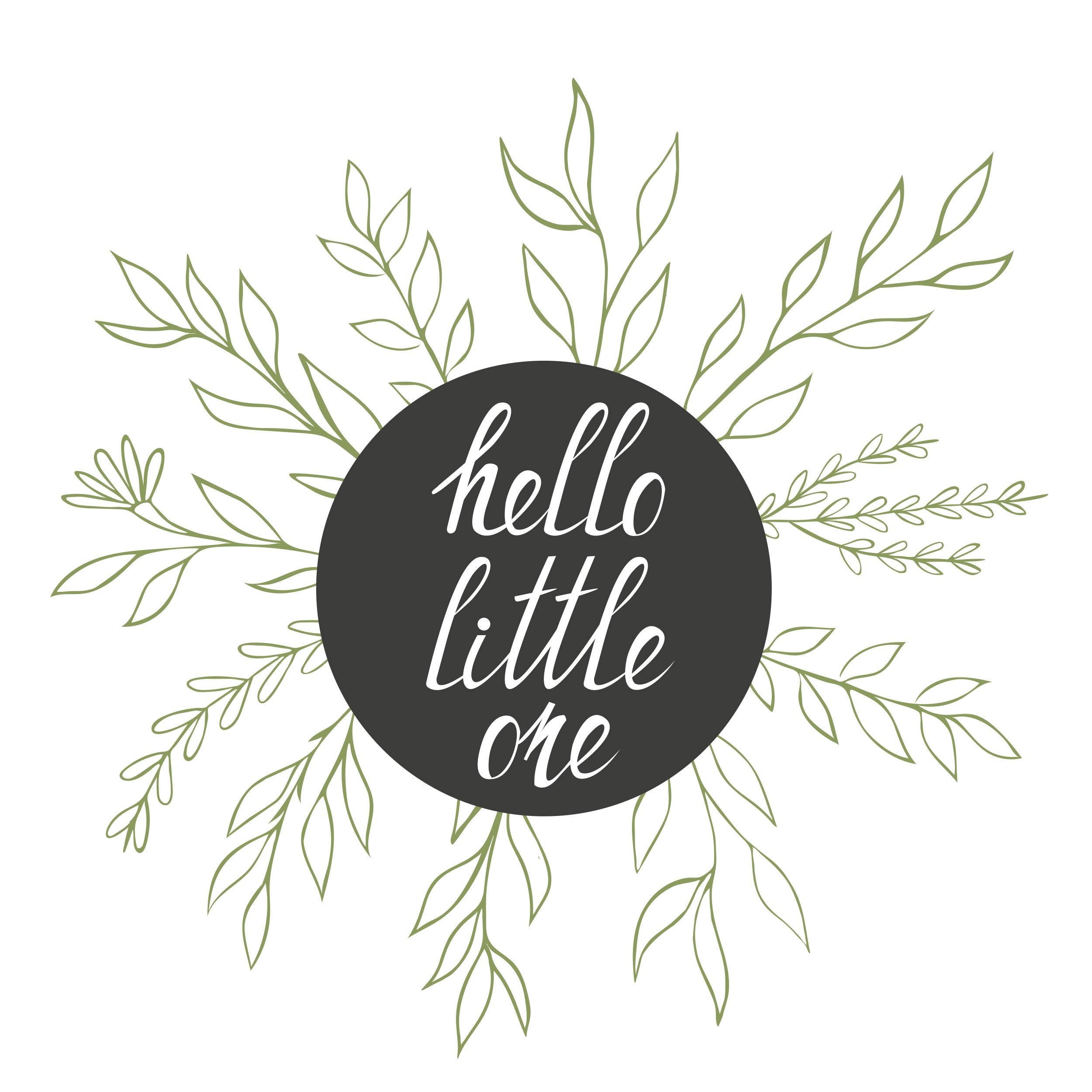 Hello Little One.jpg