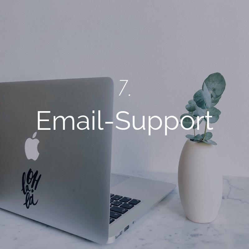 Für die Dauer unserer Zusammenarbeit bin ich jederzeit für Dich per Email erreichbar -