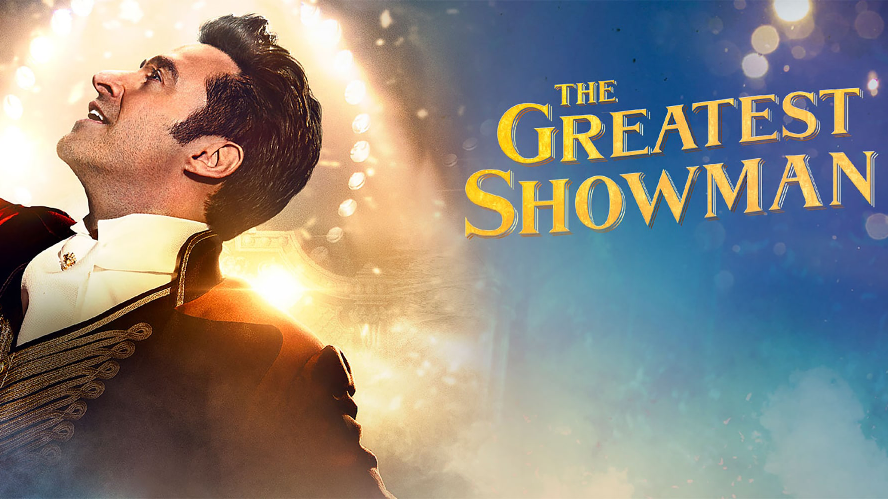 The Greatest Showman - Sunday 01.09.19 I 2.30pm